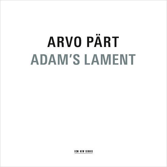 阿爾沃.帕爾特:亞當的輓歌 Arvo Pärt: Adam's Lament (CD) 【ECM】