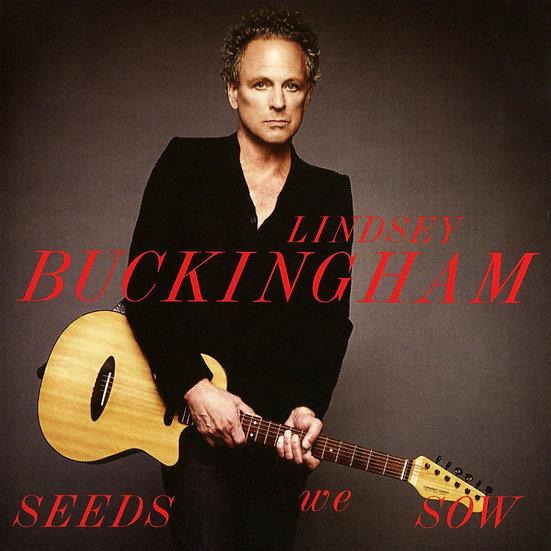 林賽白金漢:我們撒的種子 Lindsey Buckingham: Seeds We Sow (CD) 【Evosound】
