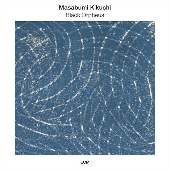 菊地雅章:黑色奧菲斯 Masabumi Kikuchi: Black Orpheus (CD) 【ECM】