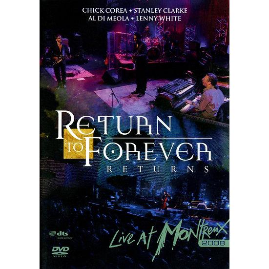 榮光再現:榮光再現,蒙特勒現場演唱會 Return To Forever: Returns @ Montreux (DVD) 【Evosound】