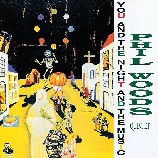 菲爾.伍茲四重奏:夜的旋律 Phil Woods Quintet: You & Night & The Music (CD) 【Venus】