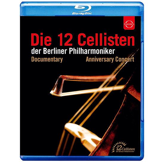 柏林愛樂12把大提琴 40週年慶祝音樂會 (藍光Blu-ray) 【EuroArts】