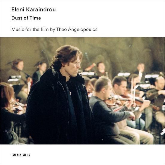 伊蓮妮.卡蘭卓:時光灰燼 Eleni Karaindrou: Dust of Time (CD) 【ECM】