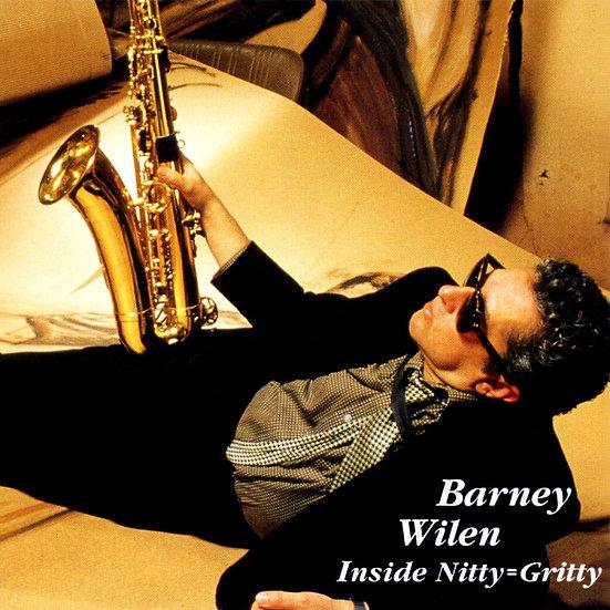 巴尼.威良:事物要點=音樂本質 Barney Wilen: Inside Nitty=Gritty (CD) 【Venus】