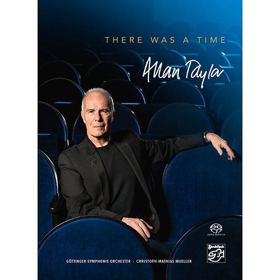 亞倫.泰勒&哥廷根交響樂團:黃金歲月 Allan Taylor & GSO: There Was a Time (SACD) 【Stockfisch】