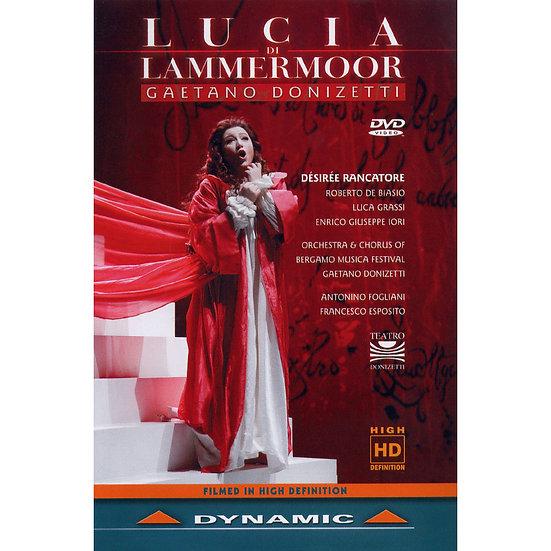 董尼才第:歌劇《拉美莫爾的露琪亞》 Gaetano Donizetti: Lucie de Lammermoor (DVD)【Dynamic】
