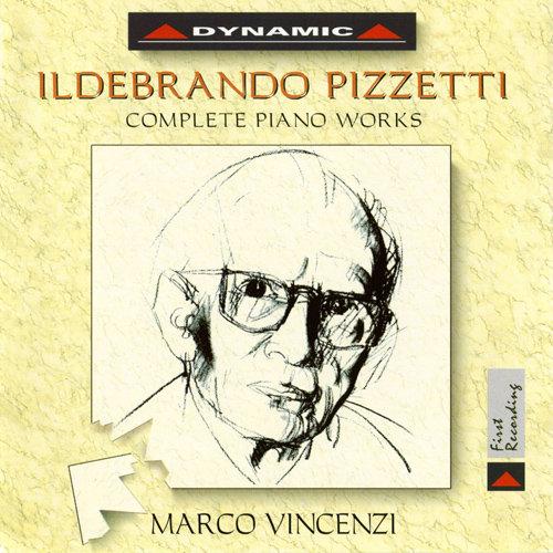 皮才悌:鋼琴獨奏作品全集 Pizzetti: Complete Piano Works (CD)【Dynamic】