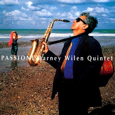 巴尼.威良五重奏:激情 Barney Wilen Quintet: Passione (CD) 【Venus】