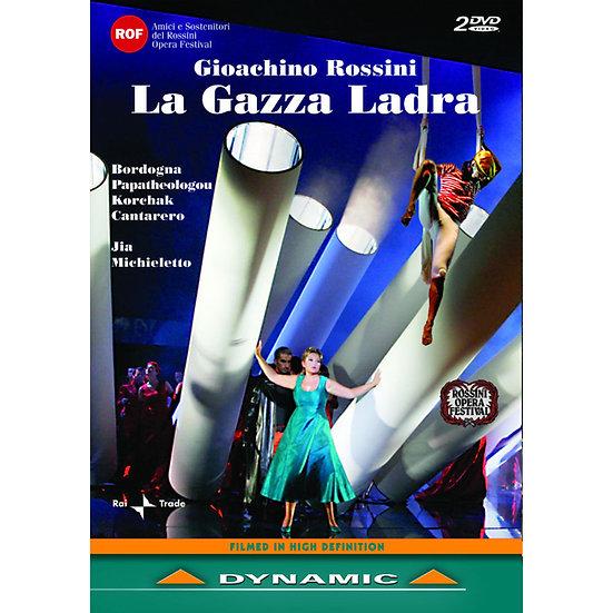 羅西尼:歌劇《鵲賊》 Gioachino Rossini: La Gazza Ladra (2DVD)【Dynamic】