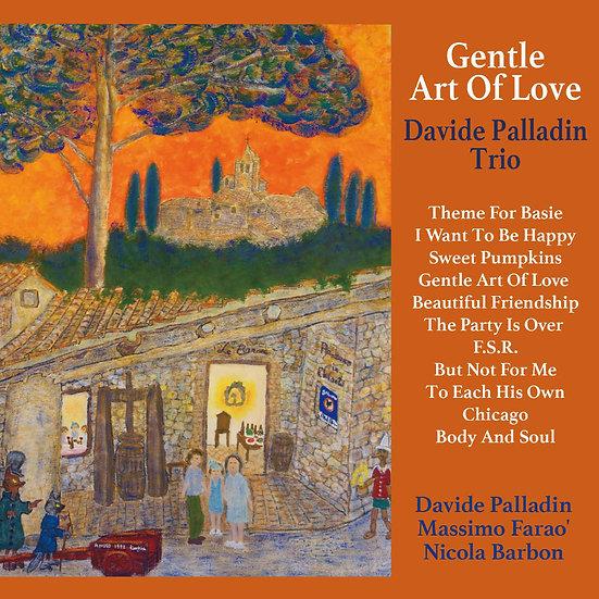 大衛.帕拉汀三重奏:愛的藝術 Davide Palladin Trio: Gentle Art Of Love (CD) 【Venus】