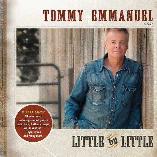 湯米.艾曼紐:漸漸 Tommy Emmanuel: Little By Little (2CD) 【Evosound】