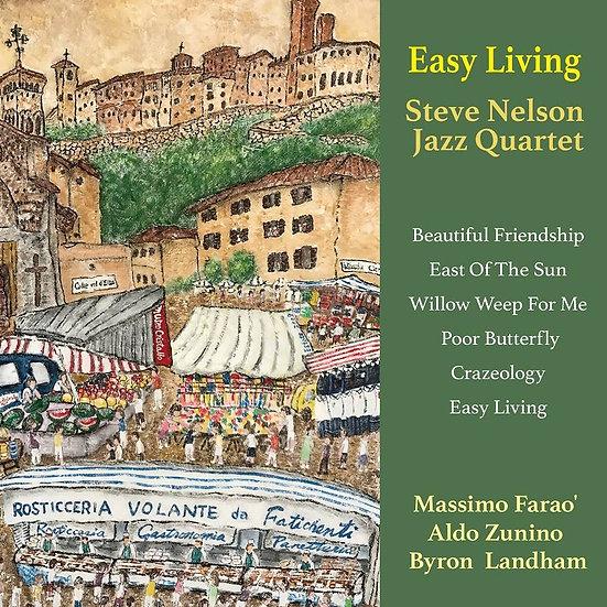史提夫.尼爾森:悠閒生活 Steve Nelson Jazz Quartet: Easy Living (Vinyl LP) 【Venus】