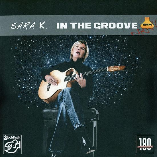 莎拉K.:雙面情人 Sara K.: In The Groove (Vinyl LP) 【Stockfisch】