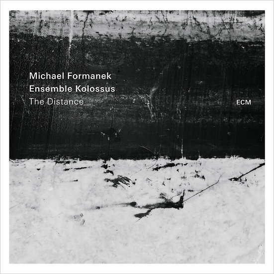 Michael Formanek / Ensemble Kolossus: The Distance (CD) 【ECM】