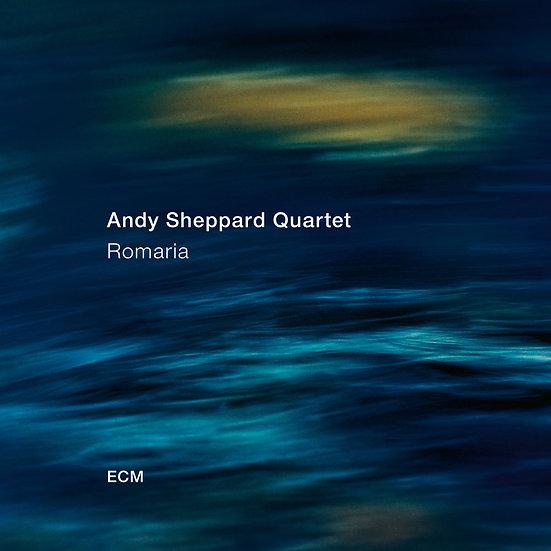 安迪.謝帕德:朝聖 Andy Sheppard Quartet: Romaria (CD)【ECM】