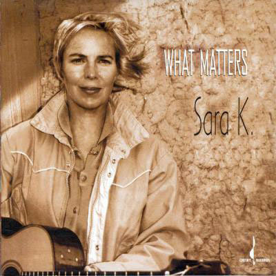 莎拉K. Sara K.: What Matters (CD) 【Chesky】