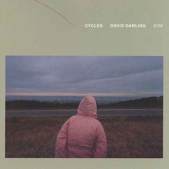 大衛.達林 David Darling: Cycles (CD) 【ECM】