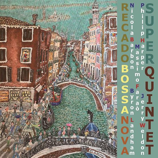 超級五重奏:愛的巴莎諾瓦 Super Quintet: Recado Bossa Nova (CD) 【Venus】