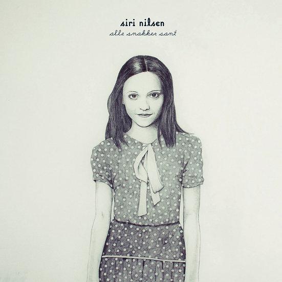 Siri Nilsen: Alle snakker sant (Vinyl LP) 【Grappa】