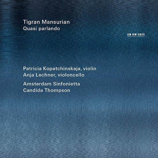 提格蘭.曼修靈:語氣轉折 Tigran Mansurian: Quasi parlando (CD) 【ECM】