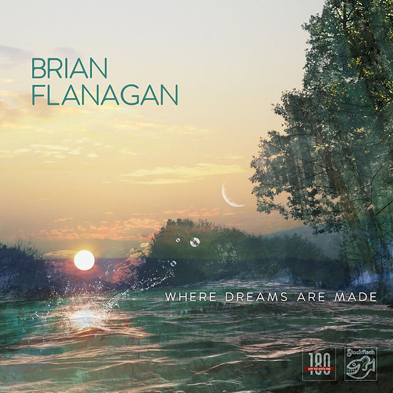 布賴恩.弗拉納根:造夢之處 Brian Flanagan: Where Dreams Are Made (Vinyl LP) 【Stockfisch】