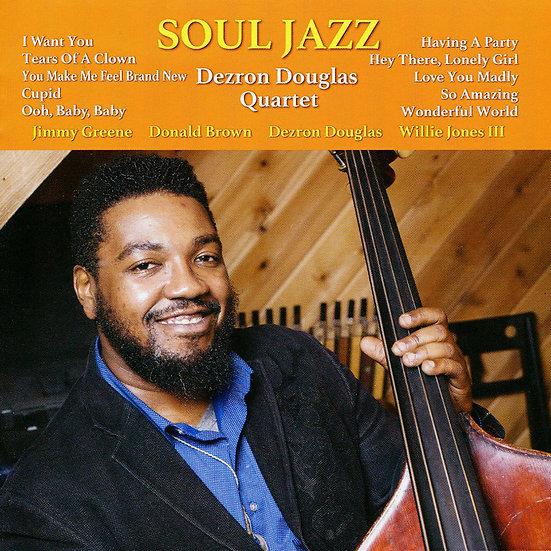 戴斯隆.道格拉斯四重奏:靈魂爵士 Dezron Douglas Quartet: Soul Jazz (CD) 【Venus】
