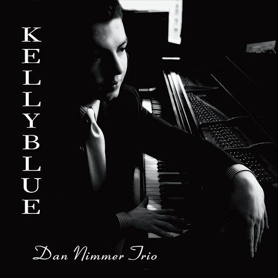 丹.尼默三重奏:憂鬱凱莉 Dan Nimmer Trio: Kelly Blue〜Tribute To Wynton Kell (CD) 【Venus】