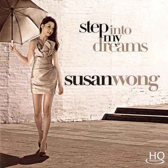 Susan Wong:請到我夢中 Step into My Dream (HQCD) 【Evosound】