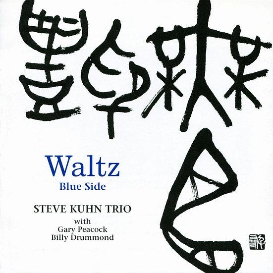 史帝夫.庫恩三重奏:華爾茲~藍面 Steve Kuhn Trio: Waltz ~Blue Side (CD) 【Venus】