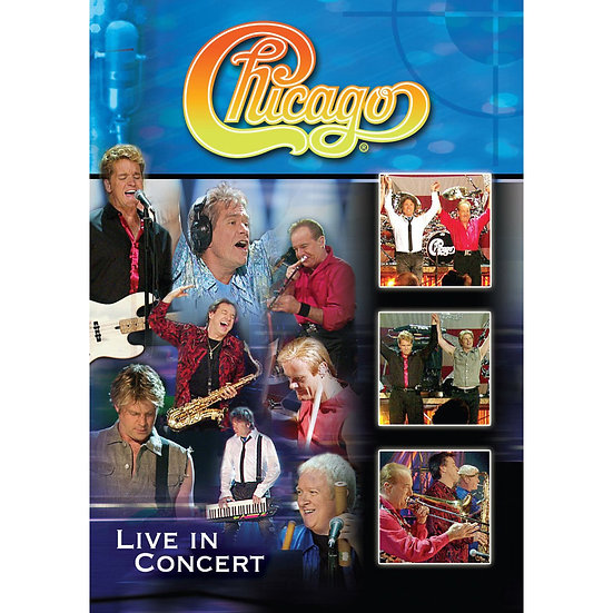 芝加哥合唱團:Live現場 Chicago: Live In Concert (DVD) 【Evosound】