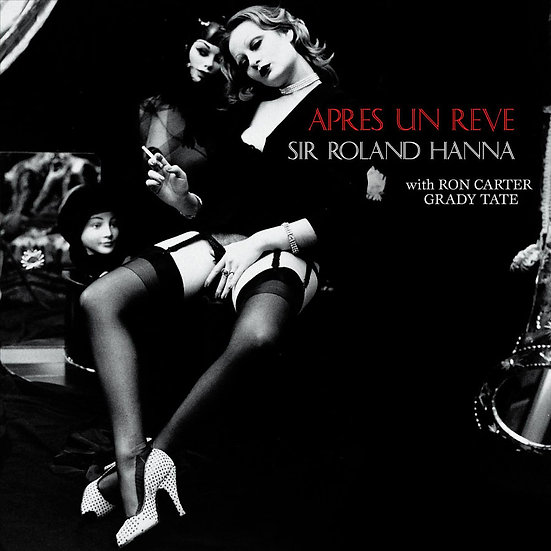 羅蘭.漢納爵士三重奏:夢醒之後 Sir Roland Hanna Trio: Apres Un Reve (CD) 【Venus】