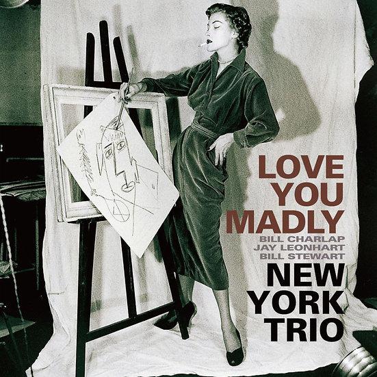 紐約三重奏:瘋狂愛妳 New York Trio: Love You Madly (CD) 【Venus】