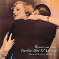 跟我說愛我 Parlez-Moi D'Amour~Romantic Jazz Ballad (CD) 【Venus】