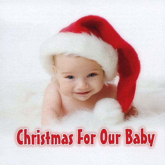 寶貝聖誕 V.A: Christmas For Our Baby (CD) 【Evosound】