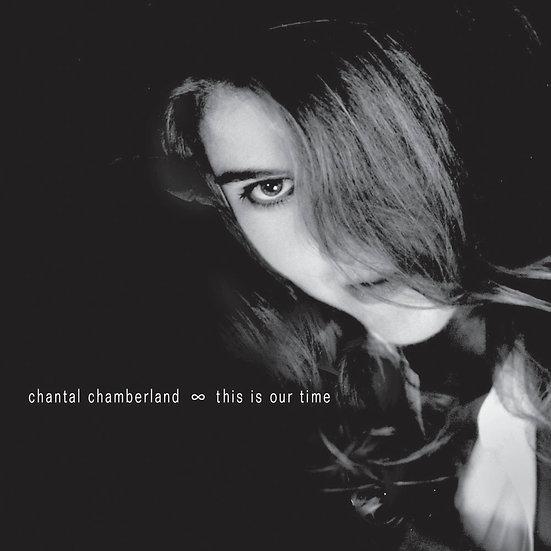 香朵:我們的時光 Chantal Chamberland: This is Our Time (CD) 【Evosound】