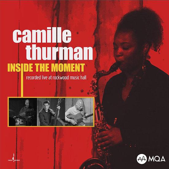 卡蜜兒.舒曼 Camille Thurman: Inside the Moment (MQA CD) 【Chesky】