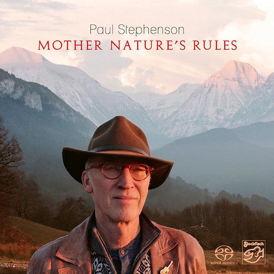 保羅.史帝文生:自然法則 Paul Stephenson: Mother Nature's Rules (SACD) 【Stockfisch】