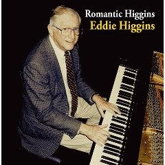 艾迪.希金斯:永遠的浪漫 Eddie Higgins: Romantic Higgins (CD) 【Venus】
