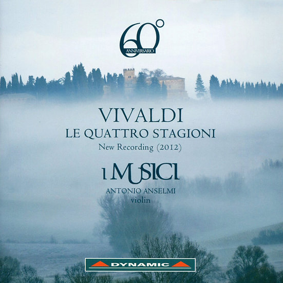 義大利音樂家合奏團:首演《四季》60週年紀念 I Musici / Vivaldi: Le Quattro Stagioni (CD)【Dynamic】