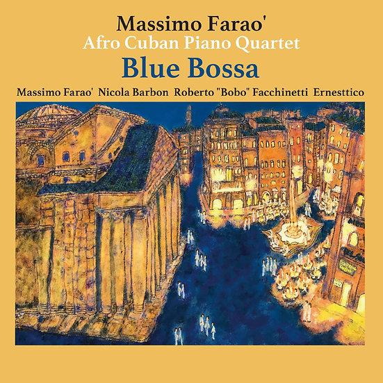 馬斯莫.法羅非裔古巴鋼琴四重奏:藍色芭莎 (Vinyl LP) 【Venus】