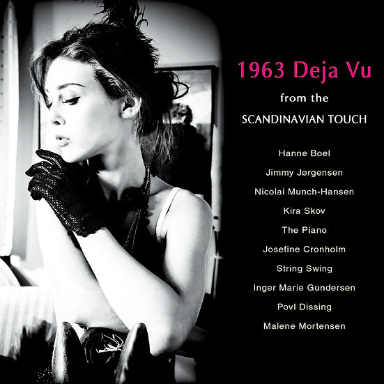 1963.記憶.斯堪地那維亞 1963 Deja Vu ~ from the SCANDINAVIAN TOUCH (CD)