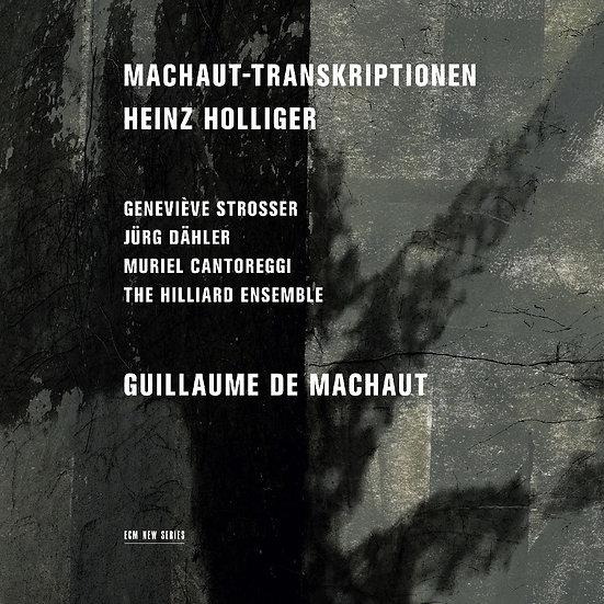 亨氏.霍利格:馬肖轉錄集 Heinz Holliger: Machaut-Transkriptionen (CD) 【ECM】