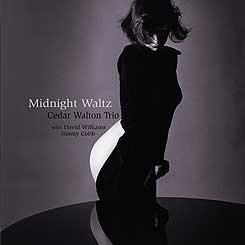 悉達華爾頓三重奏:午夜圓舞曲 Cedar Walton Trio: Midnight Waltz (CD) 【Venus】