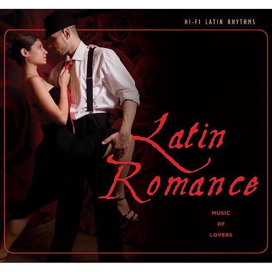 拉丁Hi-Fi 系列(7) 拉丁羅曼史 Hi-Fi Latin Rhythms - Latin Romance (CD) 【Evosound】