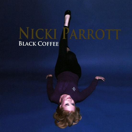 妮基.派洛特:黑咖啡 Nicki Parrott: Black Coffee (CD) 【Venus】