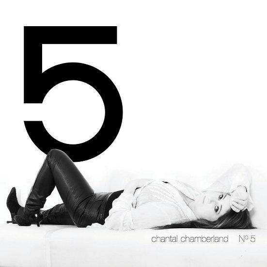 香朵5號 Chantal Chamberland: No. 5 (CD) 【Evosound】