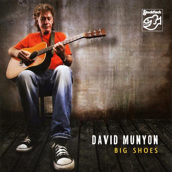 大衛.慕楊:大鞋 David Munyon: Big Shoes (CD) 【Stockfisch】