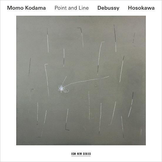 兒玉桃 Momo Kodama: Point and Line - Debussy & Hosokawa (CD) 【ECM】