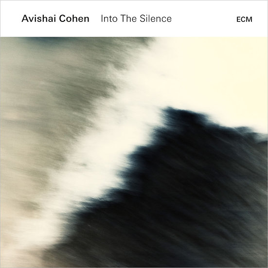艾維沙伊.科恩:進入寂靜 Avishai Cohen: Into The Silence (CD) 【ECM】