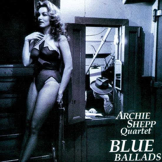 阿奇西普四重奏:藍色敘事曲 Archie Shepp Quartet: Blue Ballads (紙盒版CD) 【Venus】